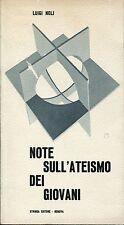 Luigi Noli = NOTE SULL'ATEISMO DEI GIOVANI Dedica aut.