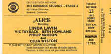 Original TV Taping Ticket: 'ALICE' -Linda Lavin, Beth Howland, Vic Tayback -1982