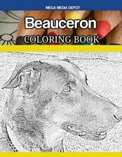 Beauceron Coloring Book