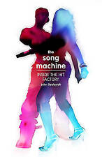The Song Machine: How to Make a Hit, Acceptable, Seabrook, John, Book