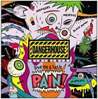 Vol. 2-Give Me A Little Pain - Dangerhouse (2006, Vinyl NEUF)