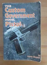 CUSTOM GOVERNMENT MODEL PISTOL BOOK simpson 639 pages