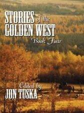 Five Star First Edition Westerns - Stories of the Golden West: Book-ExLibrary