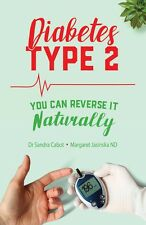 Diabetes TYPE 2 You Can Reverse It Naturally Dr Sandra Cabot UPDATED