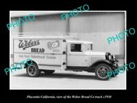 OLD LARGE HISTORIC PHOTO OF PLACENTIA CALIFORNIA, THE WEBERS BREAD TRUCK c1930 2