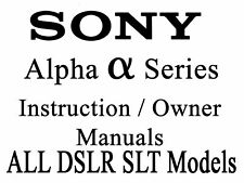 Sony Alpha DSLR SLT User Instruction Manual (A SERIES)