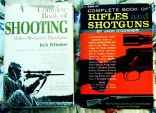 Complete Book Of Rifles and Shotguns + Complete Book Of Shooting - Jack O'Connor