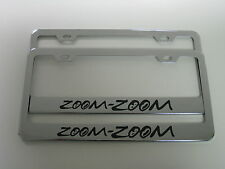 "(2) mazda ""ZOOM ZOOM"" Stainless Steel CHROME LICENSE PLATE FRAME"