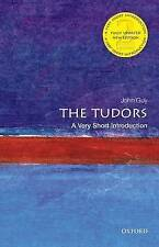 THE TUDORS 2E VSI, By JOHN GUY,in Used but Acceptable condition