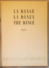 1947 LA DANSE, LA DANZA, THE DANCE Sergio Lido PHOTOGRAPHS Jean Cocteau BALLET