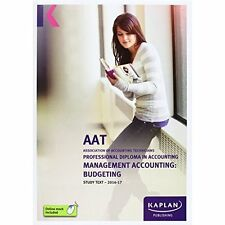 AAT Management Accounting: Budgeting by Kaplan Publishing (Paperback, 2016)