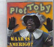 Piet Toby-Waar Is Amerigo Promo cd single
