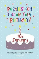 Puzzles for You on Your Birthday - 10th January by Clarity Media (2014,...