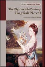 Eighteenth Century English Novel (Bloom's Period Studies)