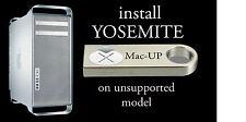 Mac Pro 1.1 YOSEMITE !!-UPGRADE UNSUPPORTED Mac-Intel - Mac-Up Key personalized
