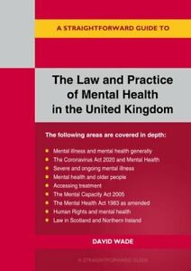 A Straightforward Guide To The Law And Practice Of Mental Healt... 9781913342456