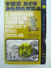 The Big Bonanza Discovery of Nevada's Comstock Lode by Dan De Quille (1969 PB)