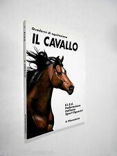 IL CAVALLO quaderni di equitazione - planetario 1996