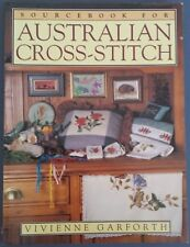 Scourcebook for Australian Cross-Stitch by Vivienne Garforth ISBN 0-86417-772-0