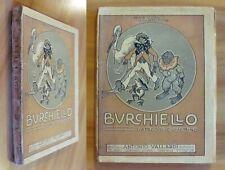 Yambo - BURCHIELLO L'AMICO DI CIUFFETTINO - Ed. Vallardi, 1928 - ill. YAMBO*