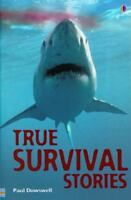 True Survival Stories [True Adventure Stories]