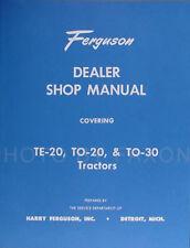Ferguson TE 20 TO 20 TO 30 Tractor Repair Shop Manual TE20 TO20 TO30 Service