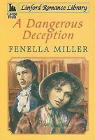 Miller, Fenella-Jane, A Dangerous Deception (Linford Romance), Very Good Book