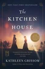 The Kitchen House: A Novel - Paperback By Grissom, Kathleen - GOOD