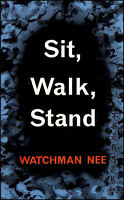 Sit, Walk, Stand by Nee, Watchman