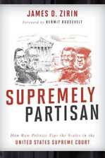 Supremely Partisan: How Raw Politics Tips the Scales in the United States: Used