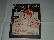 """RARO SPARTITO MUSICALE DEL 1930 """"L'UOMO E' FUMATOR""""-ILLUSTRAZIONE DI BONFANTI"""