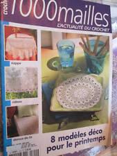1000 Mailles L'Actualite Du Crochet Mai 2007 Magazine #309- 8 Modeles Deco Pour