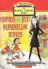 Vampires Do Hunt Marshmallow Bunnies (Bailey School Kids Jr. Chapter Book, by Ma