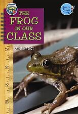 The Frog in Our Class (Randy's Corner: Class Pet) by Tracy, Kathleen