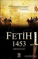 Fetih 1453 Kritovulos (Yeni Türkce Kitap)