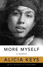 More Myself: A Journey   Alicia Keys