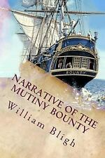 Narrative of the Mutiny Bounty: By Bligh, William