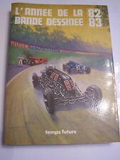 LIVRE L' ANNEE DE LA BANDE DESSINEE . TEMPS FUTURS 1982 - 83