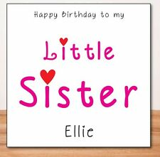 LITTLE SISTER PERSONALISED BIRTHDAY CARD