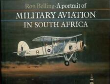 A Portrait of Military Aviation in South Africa, Belling, Ron