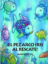 El Pez Arco Iris el Rescate Spanish Edition