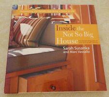 Inside the Not So Big House by Sarah Susanka