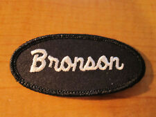 BRONSON Uniform Name Tag Embroidered Cloth PATCH Service Station Biker Utility