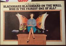 Blackboard, Blackboard on the Wall, Who Is the Fairest One of All? VGC Hardcover