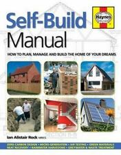 Self-Build Manual: How to plan, manage and build the home of your dreams