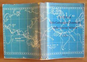 Ufficio Storico Marina STORIA delle CAMPAGNE OCEANICHE MARINA MILITARE, 1960*