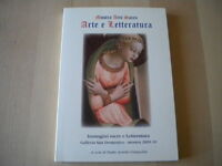 Mostra Arte sacra e letteratura Giangolini 2013 Libro religione illustrato Nuovo