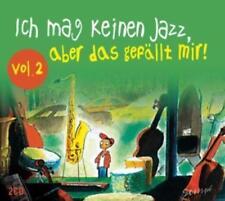 Ich mag keinen Jazz, aber das gefällt mir! Vol. 2 (2 CDs)