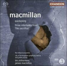 MacMillan: Quickening; Three Interludes from 'The Sacrifice' [SACD], New Music