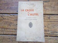 RELIGIEUX - LA CROIX DE L'AUTEL SACRIFICE DE JESUS - LOUIS SOUBIGOU - 1938